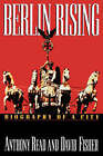 Berlin Rising: Biography of a City by Anthony Read, David Fisher (Paperback / softback, 1994)