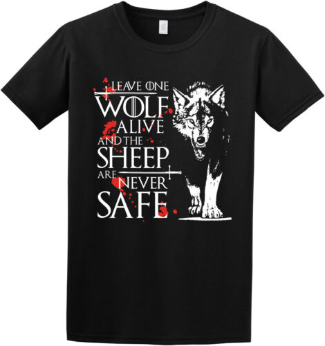 Leave One Wolf Alive Arya Game of Thrones Stark Quote Inspired T-shirt