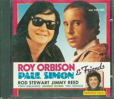 Roy Orbison, Paul Simon & Friends Rod Stewart Jimmy Reed Frankie Valli Cd Ottimo