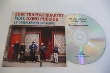 ERIK TRUFFAZ QUARTET FEAT. OXMO PUCCINO CD POCHETTE PROMO LE COMPLEMENT DU VERBE