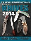 Knives 2014: The World's Greatest Knife Book by Joe Kertzman (Paperback, 2013)