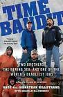 Time Bandit: Two Brothers, the Bering Sea, and One of the World's Deadliest Jobs by Johnathan Hillstrand, Malcolm MacPherson, Andy Hillstrand (Paperback / softback)