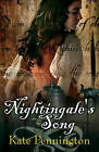 Nightingale's Song by Kate Pennington (Paperback, 2006)
