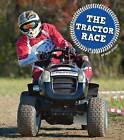 The Tractor Race by Mari C Schuh (Hardback, 2016)