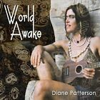World Awake by Diane Patterson (CD, Dec-2010, CD Baby (distributor))
