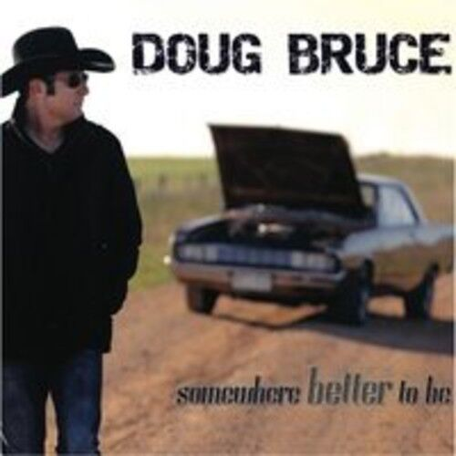 Doug Bruce - Somewhere Better to Be [New CD]
