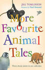 More Favourite Animal Tales by Jill Tomlinson (Paperback, 2008)