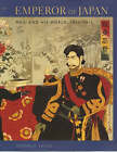 Emperor of Japan: Meiji and His World, 1852-1912 by Donald Keene (Hardback, 2002)