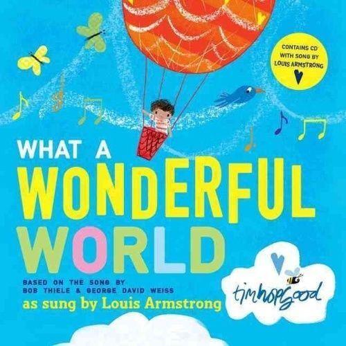 1 of 1 - WHAT A WONDERFUL WORLD., Thiele, Bob & George David Weiss., Used; Very Good Book