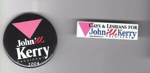 2-GAY-Campaign-pin-JOHN-KERRY-pinback-button-ALSO-RAN-Lost-to-George-W-BUSH