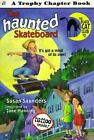 Black Cat Club: The Haunted Skateboard No. 2 by Susan Saunders (1996, Paperback)
