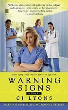 Lyons, CJ .. Warning Signs (Angels of Mercy)