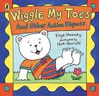 Wiggle My Toes: And Other Action Rhymes by Kaye Umansky (Paperback, 2002)