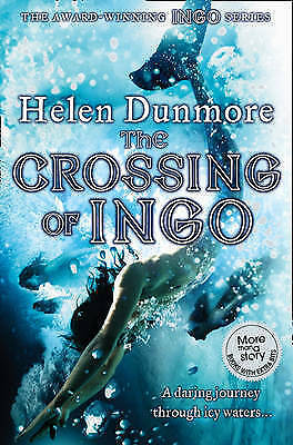 """AS NEW"" The Crossing of Ingo (The Ingo Chronicles), Dunmore, Helen, Book"