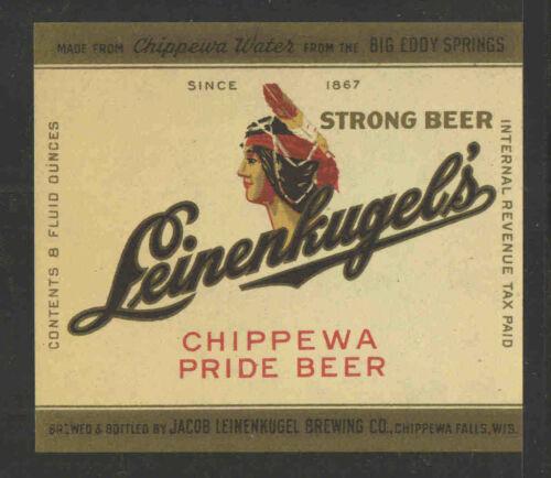 1930s LEINENKUGELS CHIPPEWA PRIDE STRONG BEER BOTTLE LABEL UNUSED INDIAN