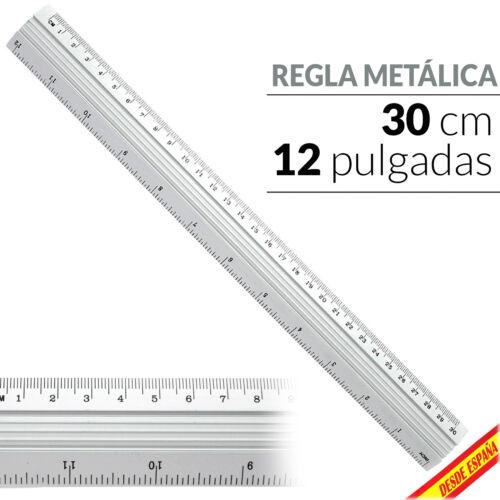 REGLA METALICA ALUMINIO 30 CM 12 PULGADAS 12/'/' DOBLE ESCALA METRICA OFICINA COLE