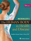 Memmler's the Human Body in Health and Disease by Barbara Janson Cohen (Hardback, 2014)