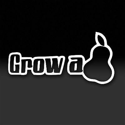 Grow A Pear FUNNY Vinyl Window Decal Car Truck Stickers JDM Euro