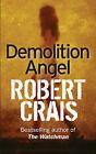 Demolition Angel by Robert Crais (Paperback, 2001)