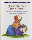 When I Feel Good about Myself by Cornelia Maude Spelman (Hardback, 2003)