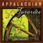 Appalachian Favorites: Old-Time Country Melodies by Jim Hendricks (CD, May-2014, Green Hill)