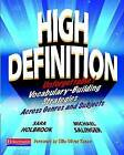 High Definition: Unforgettable Vocabulary-Building Strategies Across Genres and Subjects by Sara Holbrook, Michael Salinger (Paperback / softback, 2010)