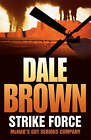 Strike Force by Dale Brown (Paperback, 2007)