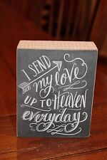 """Primitives by Kathy Wooden Box Sign """"I Send My Love Up To Heaven Every Day"""""""