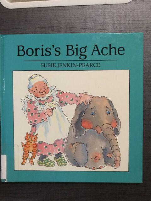 Boris's Big Ache by Susie Jenkin-Pearce (1989, Hardcover)