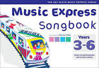 Music Express - Music Express Songbook Years 3-6: All the songs from Music Express: Year 3-6 by Maureen Hanke (Paperback, 2003)
