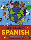 Let's Learn Spanish Coloring Book by Anne-Francoise Pattis (2003, Paperback)