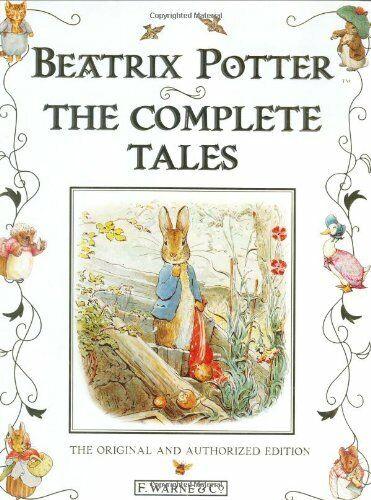 Beatrix Potter: The Complete Tales - Beatrix Potter