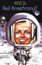 Who Was?: Who Was Neil Armstrong? by Who HQ and Roberta Edwards (2008, Paperback)