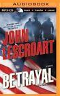 Betrayal by John Lescroart (CD-Audio, 2014)