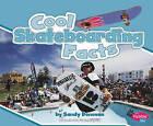 Cool Skateboarding Facts by Sandy Donovan (Hardback, 2010)
