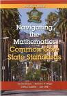 Navigating the Mathematics Common Core State Standards: Getting Ready for the Common Core Handbook Series by Jan Christinson, Maryann D Wiggs (Paperback / softback, 2012)