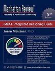 Manhattan Review GMAT Integrated Reasoning Guide by Manhattan Review, Joern Meissner (Paperback / softback, 2012)
