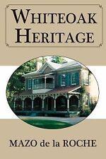 Jalna Ser.: Whiteoak Heritage 5 by Mazo de la Roche (2009, Paperback)