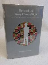 David Castronovo BEYOND THE GRAY FLANNEL SUIT 1950s Books American Culture