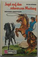 Peter Dörner - Jagd auf den schwarzen Mustang