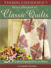 Thimbleberries New Collection of Classic Quilts: 28 Quilting Inspirations for the Home by Lynette Jensen (Paperback, 2006)