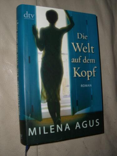 1 von 1 - Milena Agus: Die Welt auf dem Kopf (Gebundene Ausgabe)