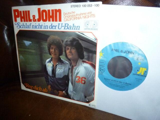 """Phil & John, Schlaf nicht in der U-Bahn (California Nights = Sweet) Jupiter, 7"""""""