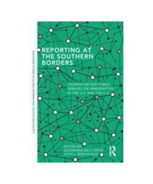 """""""Reporting at the Southern Borders"""""""