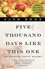 Five Thousand Days Like This One: An American Family History by Jane Brox (Paperback / softback, 2000)
