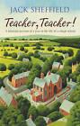 Teacher, Teacher! by Jack Sheffield (Paperback, 2007)