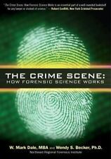 The Crime Scene: How Forensic Science Works-ExLibrary