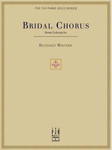 Bridal Chorus Piano Solo Wagner FJH Music Edited by Edwin ...