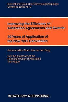 Improving the Efficiency of Arbitration and Awards: 40 Years of Application of
