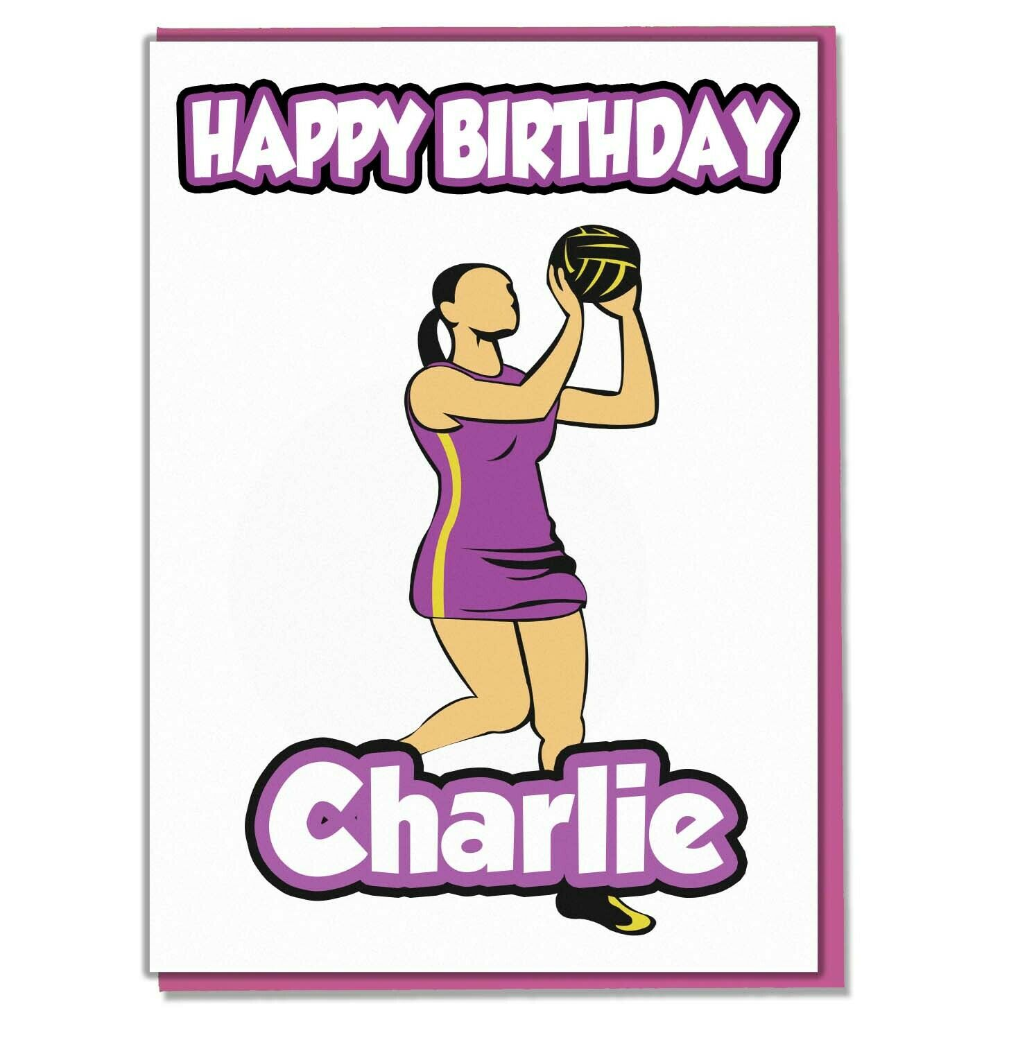 Personalised Netball Birthday Card Girls Ladies Daughter Mum Wife Sister Friend